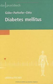 Das Praxisbuch Diabetes mellitus | Buch | Zustand sehr gut