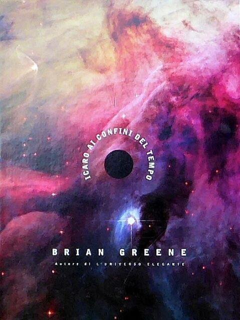 Icaro ai confini del tempo - Greene Brian