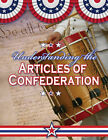 Understanding the Articles of Confederation by Sally Isaacs (Paperback, 2008)