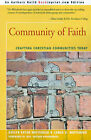 Community of Faith: Crafting Christian Communities Today by Evelyn Eaton Whitehead, James D Whitehead (Paperback / softback, 2001)