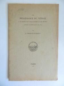 La Renacimiento de La Vidrio Manufactura Nacional de Sèvres Perrault Dabot 1933