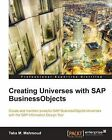 Creating Universes with SAP BusinessObjects by Taha M. Mahmoud (Paperback, 2014)