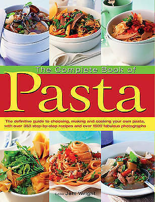 1 of 1 - The Complete Book of Pasta by Jeni Wright (Hardback, 2010)