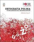 Ortografia polska w cwiczeniach dla obcokrajowców von Elzbieta Zarych (2016, Gebundene Ausgabe)