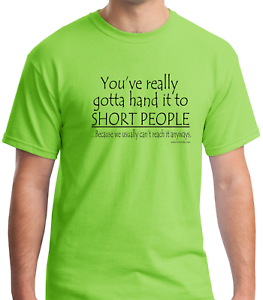 1281943524b Bayside Made USA T-shirt You ve Really Gotta Hand It To Short People ...
