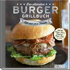 Das ultimative Burger-Grillbuch von Sabine Durdel-Hoffmann (2014, Gebundene Ausgabe)