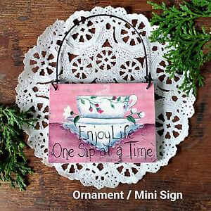 Enjoy-Life-One-Sip-At-A-Time-Inspirational-Ornament-Mini-Sign-Teacups-Tea-USA