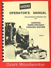 Hardinge Automatic Threading Model Hc At Chucking Lathe Operators Manual 0340