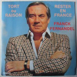 FRANCK-FERNANDEL-SP-45-Tours-TORT-OU-RAISON-RESTER-EN-FRANCE