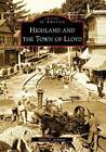 Highland and the Town of Lloyd by Ethan P Jackman (Paperback / softback, 2009)