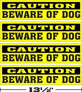 LOT-OF-4-3-034-x13-034-GLOSSY-STICKERS-CAUTION-BEWARE-OF-DOG
