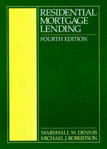 Residential Mortgage Lending, Robertson, Michael J., Dennis, Marshall W., Good B