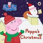Peppa Pig: Peppa's Christmas by Penguin Books Ltd (Board book, 2015)