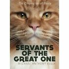 Servants of the Great One by Michael Anthony Kelly (Paperback / softback, 2014)
