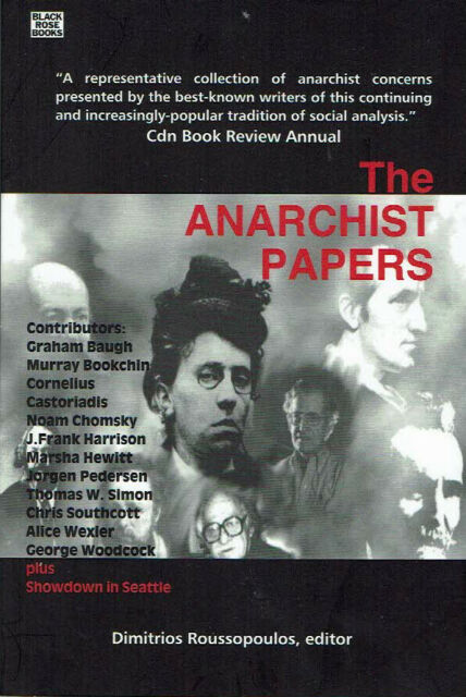 The Anarchist Papers by Dimitrios Roussopoulos (New Softback, 2002)