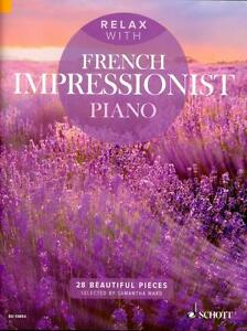 Relax-with-French-Impressionist-Piano-Klavier-Noten-ED13853-9781847614018