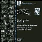 Grigory Ginzburg Early Recordings, Vol. 2: Chopin, Weber & Schumann (2010)