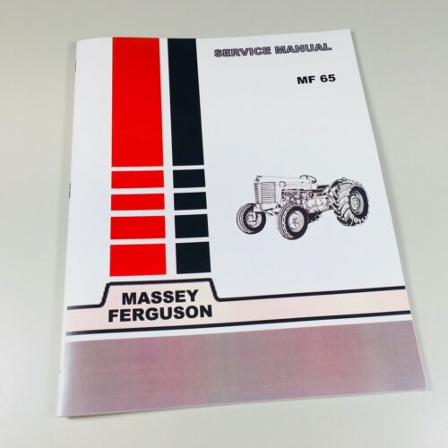 65 Massey Ferguson Tractor Technical Service Shop Repair Manual MF65 MF