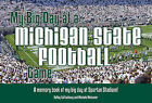 My Big Day at a Michigan State Football Game: A Memory Book Fo My Big Day at Spartan Stadium! by Kelley Gottschang, Michele Meissner (Hardback, 2010)