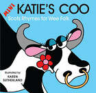 Mini Katie's Coo: Scots Rhymes for Wee Folk by James Robertson, Matthew Fitt (Board book, 2008)