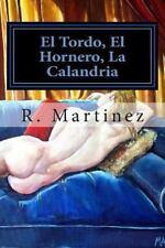 El Rastro Del Mal: El Tordo, el Hornero, la Calandria : Exegesis de una...
