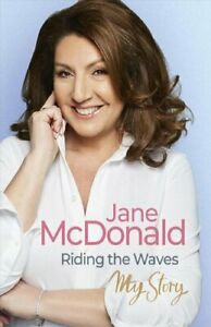 Riding-the-Waves-My-Story-by-Jane-McDonald-9780753554333-Brand-New