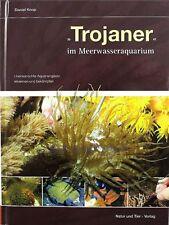 Trojaner im Meerwasseraquarium - Buch von Daniel Knop über unerwünschte Gäste
