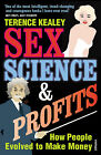 Sex, Science and Profits by Terence Kealey (Paperback, 2009)