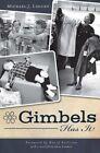 Gimbels Has It! by Michael J Lisicky (Paperback / softback, 2011)