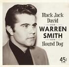 Black Jack David/Hound Dog 45rpm von Warren Smith (2014)