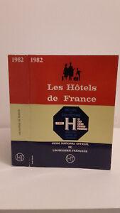 Guida Nazionale Ufficiale - I Hotel Di Francia - 1982