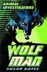 Wolf Man by Susan Gates (Paperback, 2009)
