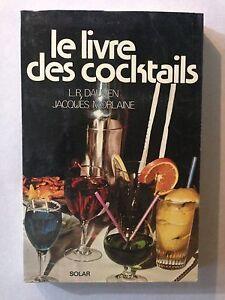 Détails sur LE LIVRE DES COCKTAILS 1979 DAUVEN MORLAINE RECETTE GUIDE