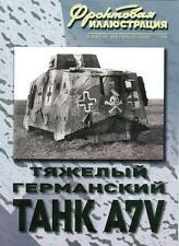 FRI-200911 Sturmpanzerwagen A7V German WW1 Heavy Tank book