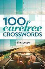 100 Carefree Crosswords by Thomas Joseph (2016, Paperback)