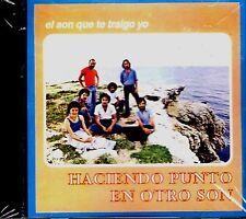 """Haciendo Punto en Otro Son - """" El son que te traigo yo"""" - CD"""