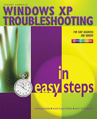 Windows Troubleshooting In Easy Steps (In Easy Steps Series), Yarnold, Stuart, V