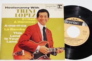 HOOTENANNY-WITH-TRINI-LOPEZ-If-I-Had-A-Hammer-7-034-EP-45-Reprise-Records