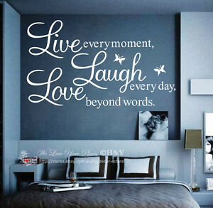 Wall-Quote-Vinyl-Decal-034-Live-every-moment-Laugh-every-day-Love-beyond-words-034-AU