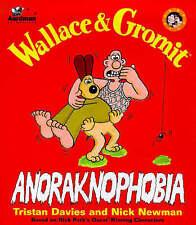 Newman, Nick, Davies, Tristan Wallace & Gromit - Anoraknophobia Very Good Book