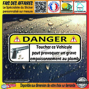 Stickers-Autocollant-humour-DANGER-NE-PAS-TOUCHER-auto-moto-arme-munition-PLOMB
