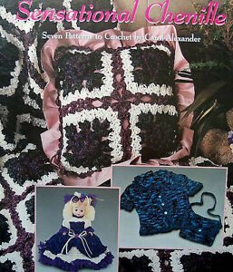 Details about Crochet Sensational Chenille 7 Projects Using Chenille Yarn