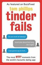 Tinder Fails, Phillips, Tom, New Books