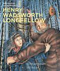 Henry Wadsworth Longfellow by Henry Wadsworth Longfellow (Paperback, 2010)
