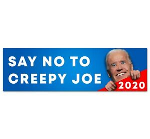 Trump is my president Window Car Decal Say No to Creepy Joe Not my president