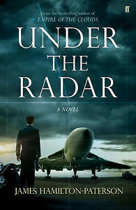 Under-the-Radar-A-Novel-Hardcover-by-Hamilton-Paterson-James-Brand-New