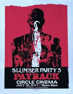 Slumber-Party-3-Payback-poster-Denny-Schmickle-18x24-Hand-Screened-TULSA