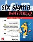 Six Sigma Demystified by Paul A. Keller (Paperback, 2011)