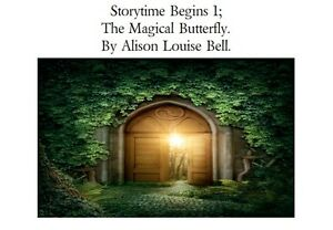 Storytime-Begins-1-The-Magical-Butterfly-by-Alison-Louise-Bell-DIGITAL-BOOK