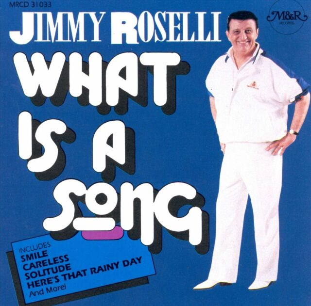 Jimmy Roselli - What Is a Song